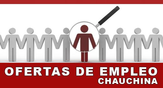 OFERTAS DE EMPLEO CHAUCHINA